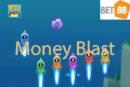Tìm hiểu cách chơi Money Blast tại nhà cái cá cược