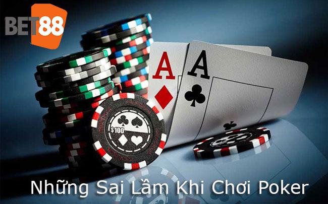sai lầm khi chơi poker